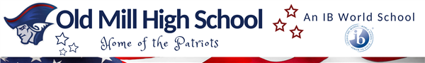 Old Mill High School - Home of the Patriots - And IB World School