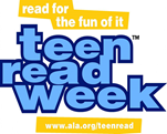 read for the fun of it. teen read week - www.ala.org/teenread