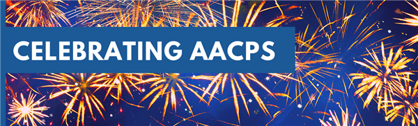 """Celebrating AACPS"" against a blue background with fireworks"