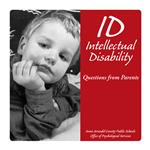 ID - Intellectual Disability: Questions from Parents