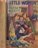 Little Women, by Louisa May Alcott. A book cover showing young girls sitting together, reading, while a man looks on patiently in the background