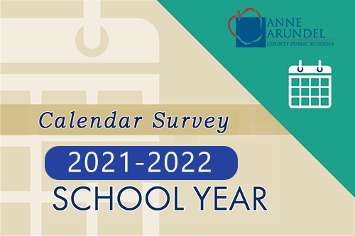 Aacps Calendar 2021-22 AACPS Info / School Calendar Survey   For School Year 2021 2022
