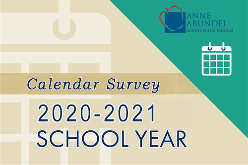 Aacps Calendar 2021-22 AACPS Info / School Calendar Survey   For School Year 2020 2021