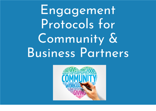Engagement Protocols for Community & Business Partners