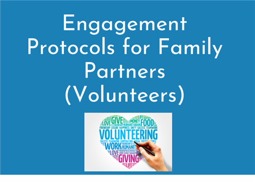 Engagement Protocols for Family Partners (Volunteers)