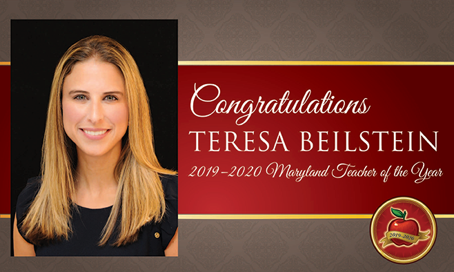 Congratulations: Teresa Beilstein 2019-2020 Maryland Teacher of the Year