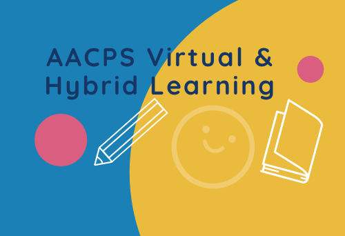 AACPS Virtual and Hybrid Learning