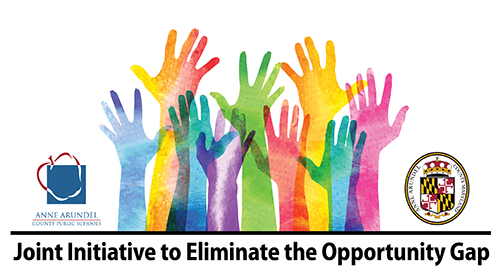 Joint Initiative to Eliminate the Opportunity Gap - multi-color hands reaching toward the sky with AACPS logo